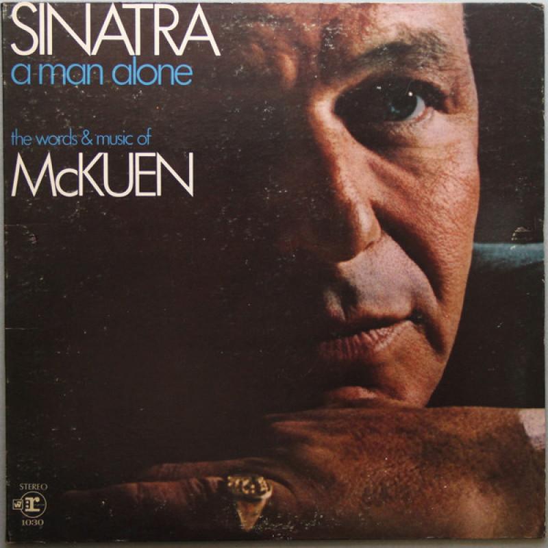 Sinatra , The Words & Music Of McKuen – A Man Alone