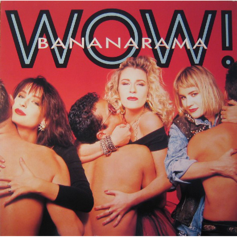 Bananarama – Wow!