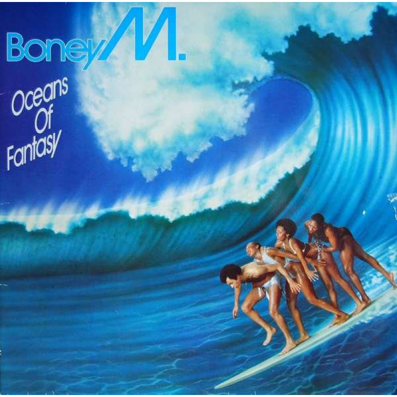 Boney M. ‎– Oceans Of Fantasy