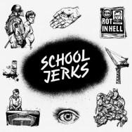 School Jerks - School Jerks
