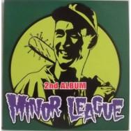 Minor League - 2nd Album
