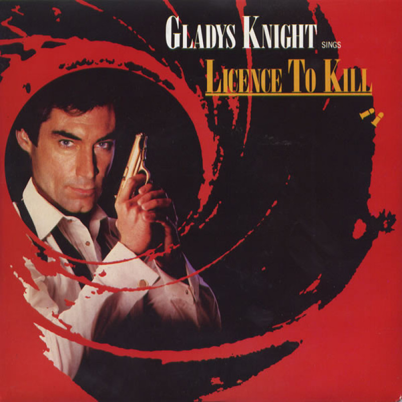 Gladys Knight ‎– Licence To Kill