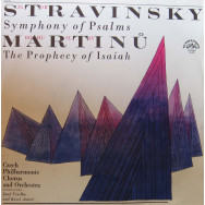 Czech Philharmonic Chorus and Orchestra, Josef Veselka, Karel Ancerl - Stravinsky - Symphony of Psalms / Martinu - The Prophecy of Isaiah