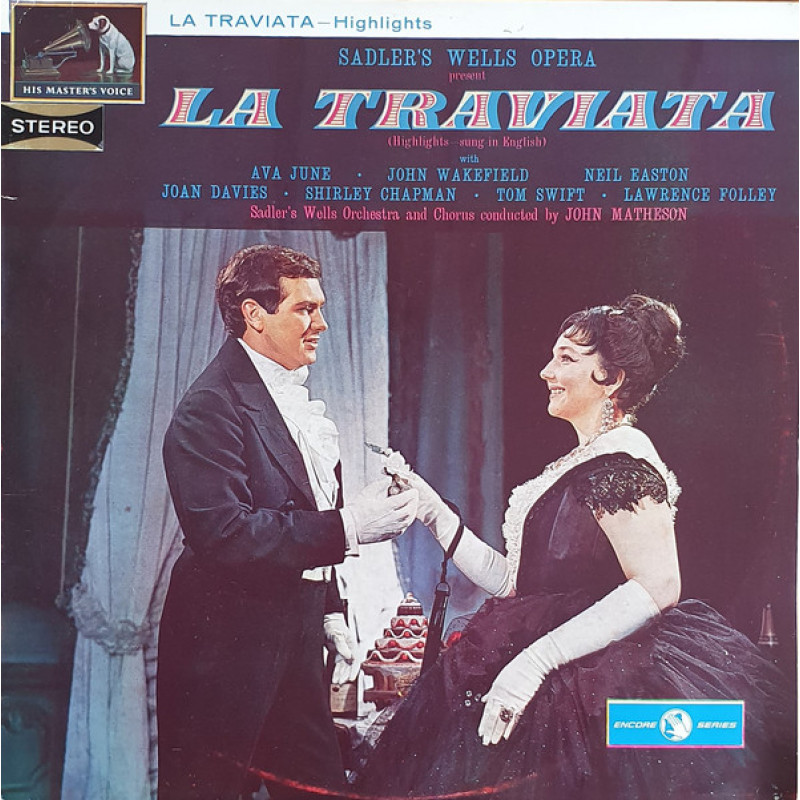 Sadler's Wells Orchestra And Chorus Conducted By John Matheson ‎– La Traviata