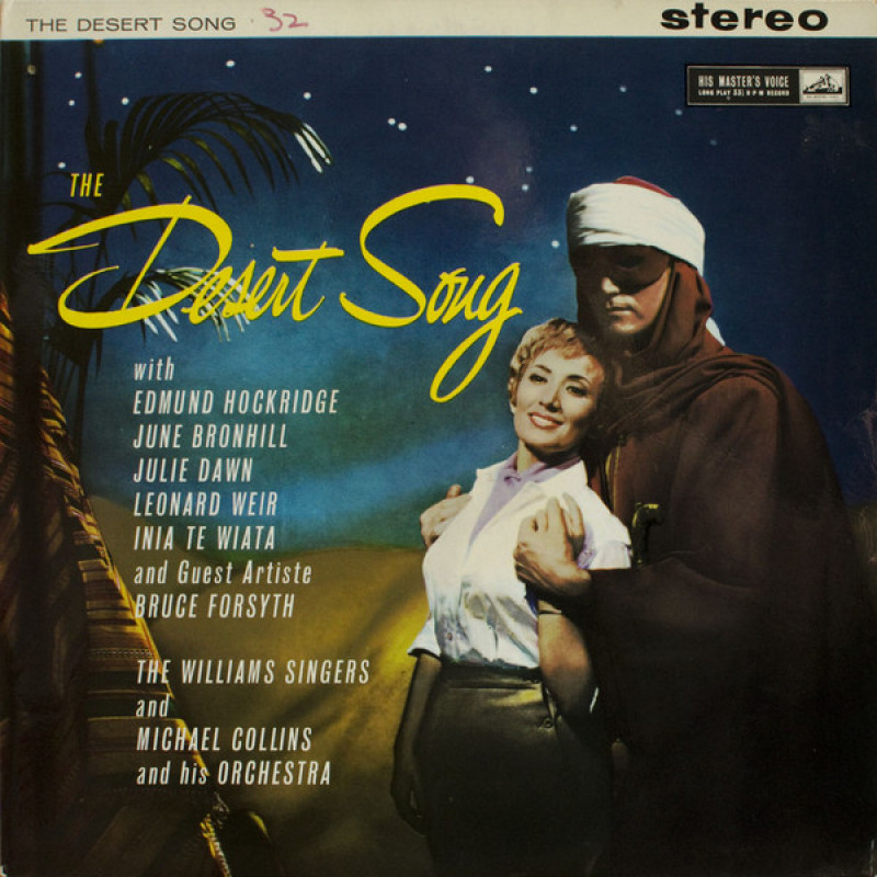 June Bronhill, Edmund Hockridge, Inia Te Wiata, Bruce Forsyth, The Williams Singers, Michael Collins And His Orchestra ‎– The Desert Song