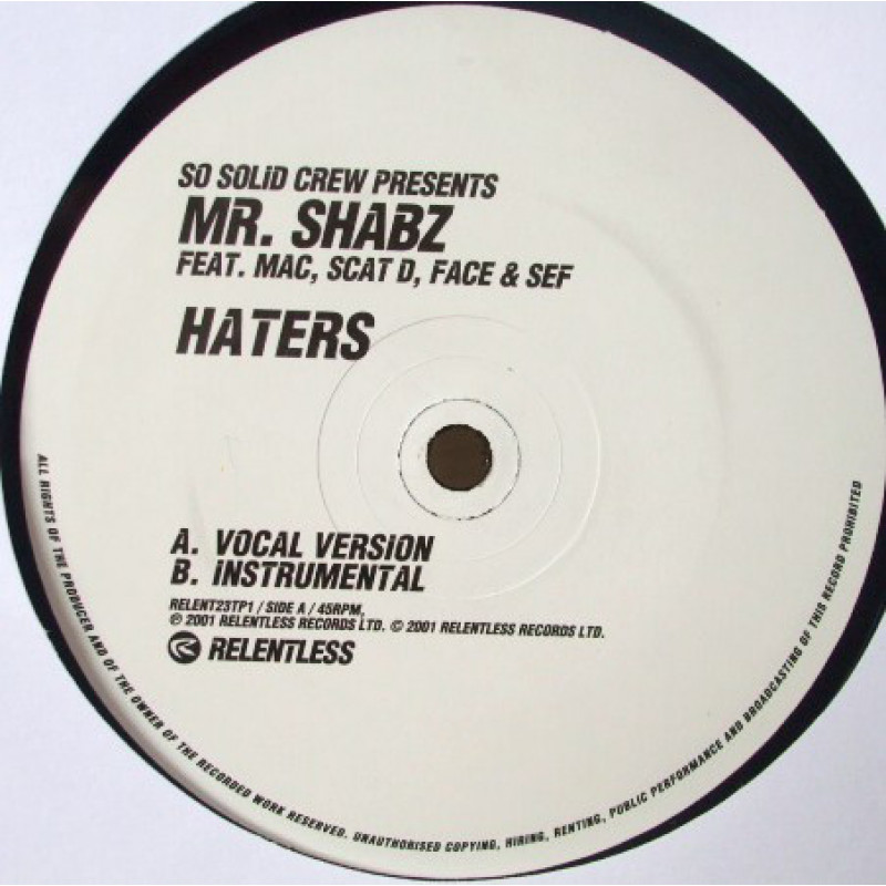 So Solid Crew presents Mr. Shabz - Haters