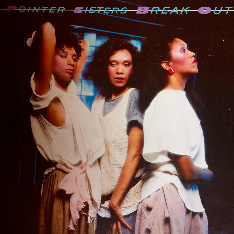 Pointer Sisters – Break Out