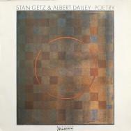 Stan Getz & Albert Dailey - Poetry