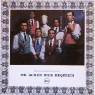 Mr Acker Bilk - Mr Acker Bilk Requests