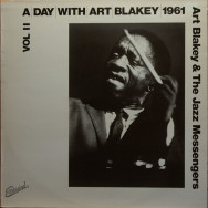 Art Blakey & The Jazz Messengers - A day with Art Blakey 1961, vol.2