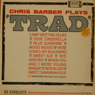 "Chris Barber - Chris Barber plays ""Trad"""