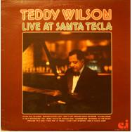Teddy Wilson - Live at Santa Tecla
