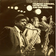Various Artists - The Big Three: Coleman Hawkins, Lester Young, Ben Webster