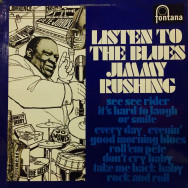 Jimmy Rushing - Listen to the blues