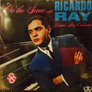 Ricardo Ray Orchestra - On the scene with Raicardo Ray