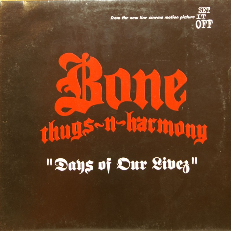 Bone Thugs-N-Harmony - Days Of Our Livez