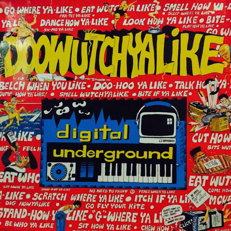 Digital Underground - Doowutchyalike / Hip Hop Doll