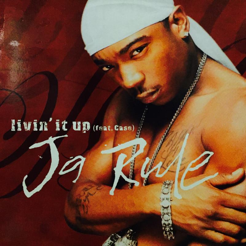 Ja Rule - Livin' It Up