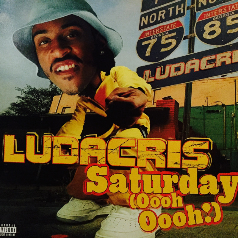 Ludacris - Saturday (Oooh Oooh!)