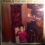J Rawls ‎– The Hip-Hop Affect
