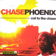 Chase Phoenix – Cut To The Chase
