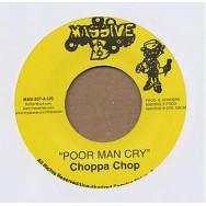 Choppa Chop / Jah Dan - Poor Man Cry / Mts. To Climb
