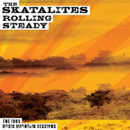 The Skatalites ‎– Rolling Steady The 1983 Music Mountain Sessions