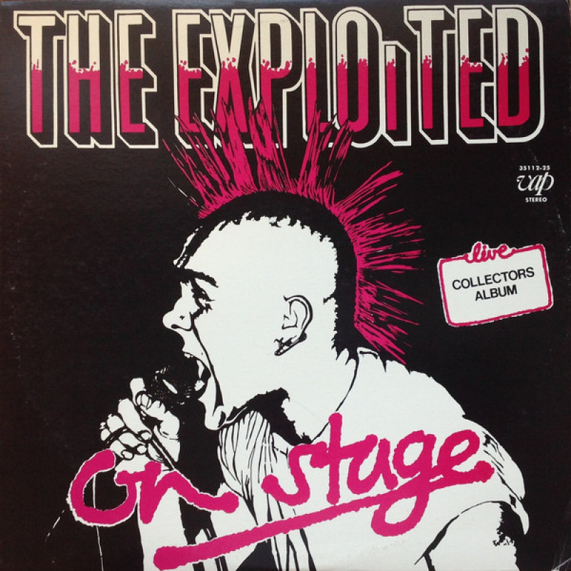 The Exploited = The Exploited - On Stage = オン・ステージ