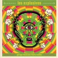 Los Explosivos - Garage Mexicano Muito Fudido