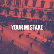 Your Mistake – Your Mistake