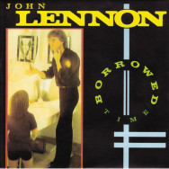 John Lennon ‎– Borrowed Time